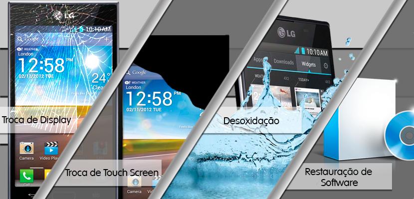 troca_de_display_lg_troca_de_touch_screen_lg_restauracao_de_software_lg