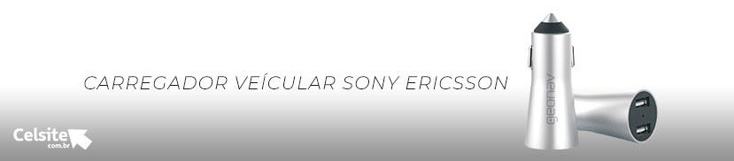 Carregadores Veicular Sony Ericsson
