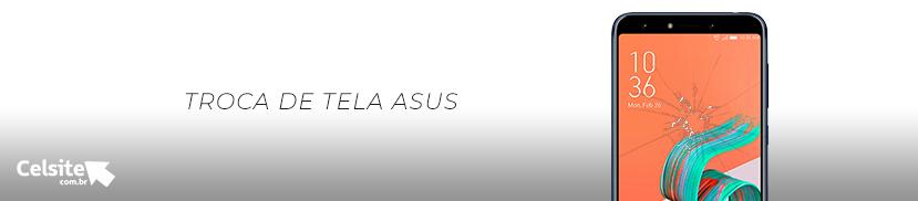 Troca de Tela Asus