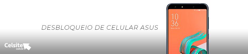 Desbloqueio de Celular Asus