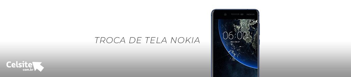 Troca de Tela Nokia